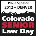 2012 Colorado Senior Law Day � Denver, July 28, 2012 - Branaugh Law Offices, P.C. Attorneys - Business Law/Corporation/Partnership in Lakewood CO
